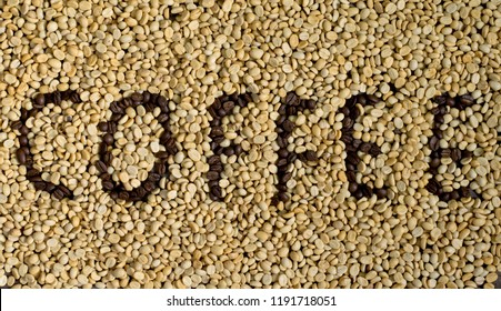 background coffee beans have not been processed.coffee beans written the phrase: coffee