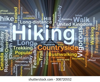 Background concept wordcloud illustration of hiking glowing light