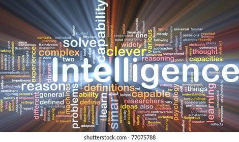Background concept wordcloud illustration of intelligence glowing light