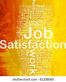 Background concept wordcloud illustration of job satisfaction international
