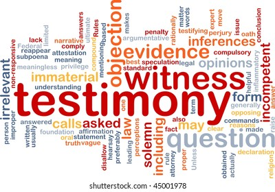 Background concept wordcloud illustration of testimony legal evidence