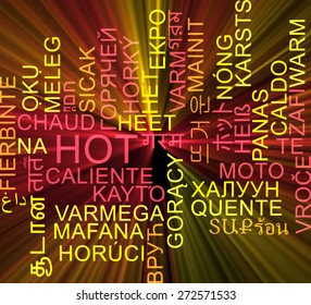 Background concept wordcloud multilanguage international many language illustration of hot glowing light