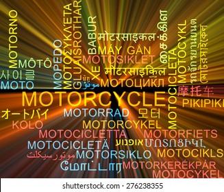 Background concept wordcloud multilanguage international many language illustration of motorcycle glowing light