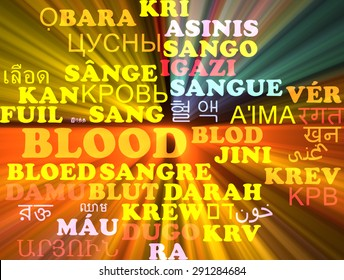 Background concept wordcloud multilanguage international many language illustration of blood glowing light