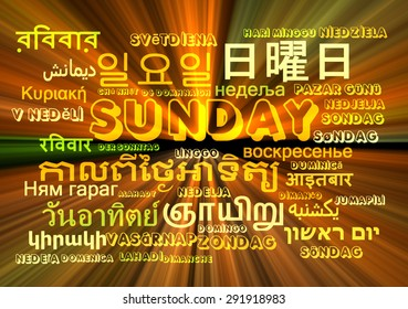 Background concept wordcloud multilanguage international many language illustration of Sunday, day glowing light