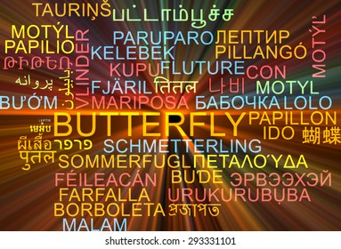 Background concept wordcloud multilanguage international many language illustration of butterfly glowing light