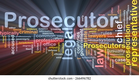Background text pattern concept wordcloud illustration of prosecutor glowing light