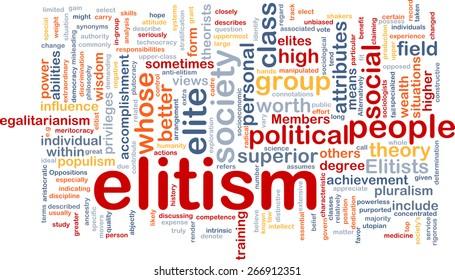 Background text pattern concept wordcloud illustration of elitism