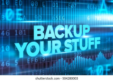 Backup your stuff abstract concept blue text blue background