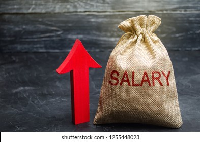 A bag with money and the inscription Salary and up arrow. increase of salary, wage rates. promotion, career growth. raising the standard of living. increase profits and family budget.