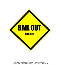 Bail out black stamp text on yellow background