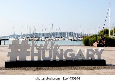 "Balatonfured, Hungary - 08.17.2018 Signs of Hello #Hungary, on the shore of Lake Balaton,Tagore Promenade – The High Street"" of Balatonfüred"