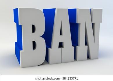 Ban text. 3d image.