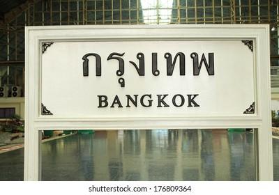 Bangkok signs at Bangkok central train station,Thailand