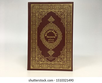 Bangkok, Thailand - 21 September 2019: Koran with Thai translation Placed on a white background, the Koran is the holy book of Islam for Muslims and Ramadan is the month of the Koran.