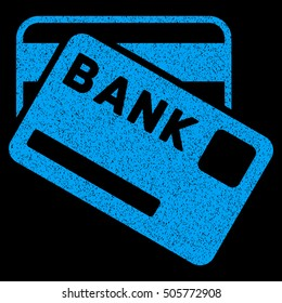 Bank Cards grainy textured icon for overlay watermark stamps. Flat symbol with scratched texture. Dotted glyph blue ink rubber seal stamp with grunge design on a black background.