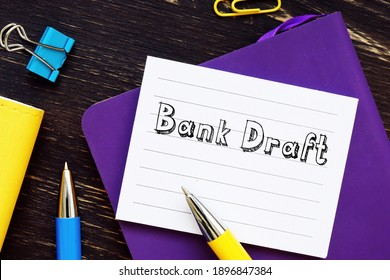 Bank Draft phrase on the sheet.