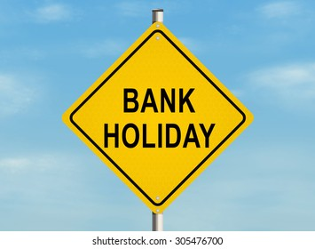Bank holiday. Road sign on the white background. Raster illustration.
