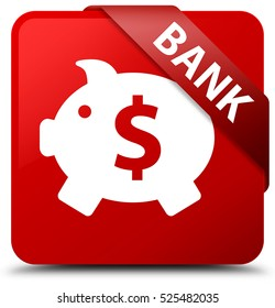 Bank (piggy box dollar sign) red square button