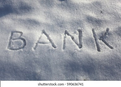 Bank word written in the snow