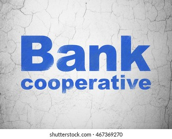 Banking concept: Blue Bank Cooperative on textured concrete wall background