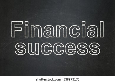 Banking concept: text Financial Success on Black chalkboard background