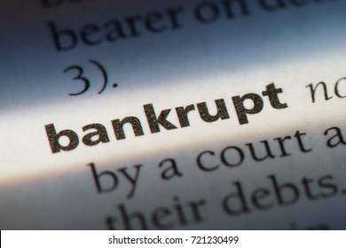 Bankrupt word in a dictionary. Bankrupt concept