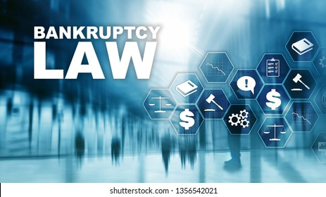 Bankruptcy law concept. Insolvency law. Judicial decision lawyer business concept. Mixed media financial background.