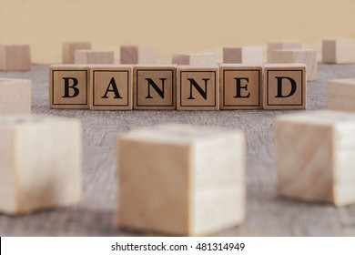 BANNED word written on building blocks concept