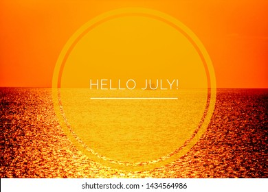Banner hello july. New month. Welcome card Evening summer sunset. Summer landscape. Text on the photo.