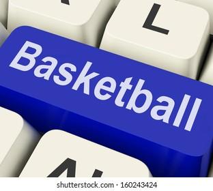 Basketball Key Showing Basket Ball On Internet Or Web