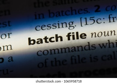 batch file word in a dictionary. batch file concept.