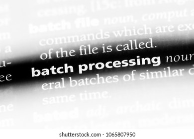 batch processing word in a dictionary. batch processing concept.