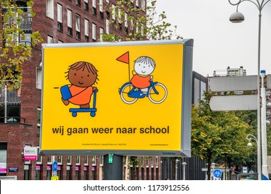 Be Aware Children  Go To School Again Sign From Miffy Amsterdam The Netherlands 2018