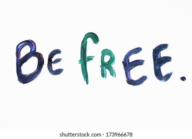 Be free background or Be free