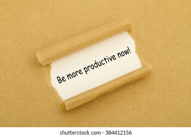 Be more productive now written under torn paper.