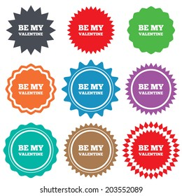 Be my Valentine sign icon. Love symbol. Stars stickers. Certificate emblem labels.