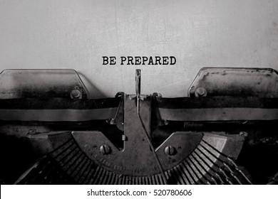 BE PREPARED typed words on a vintage typewriter