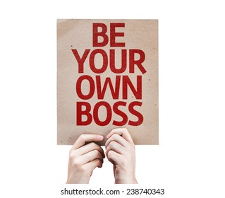 Be Your Own Boss card isolated on white background