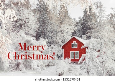 Beautiful red wooden house in snow fairy forest. Sweden. Winter scenery with red cottage surrounded by trees covered with snow and frost. Card with red text Merry Christmas. Holiday and winter mood.