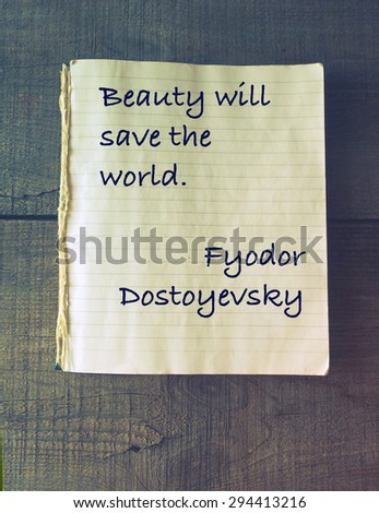 Beauty Will Save World Quote Fyodor Stock Photo Edit Now 294413216