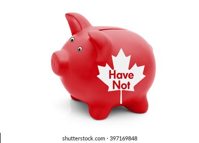Being a Have Not Province in Canada, A red piggy bank with a white Canadian maple leaf flag and text Have Not isolated on white