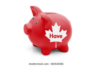 Being a Have Province in Canada, A red piggy bank with a white Canadian maple leaf flag and text Have isolated on white