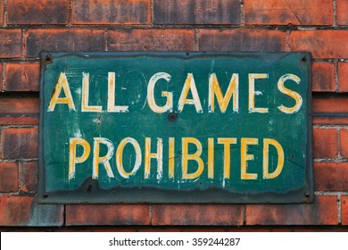 """Belfast, Northern Ireland : """"All games prohibited"""" warning sign"""