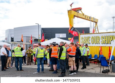 BELFAST, NORTHERN IRELAND/UK - AUGUST 8, 2019: Workers protest against the proposed closure of Harland and Wolff, the famous Belfast shipyard where the RMS Titanic was built