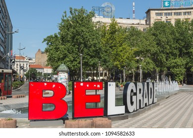 BELGRADE, SERBIA - 8TH MAY 2018: The Belgrade Sign at Nikola Pasic Square. Other buildings and a water fountain can be seen.