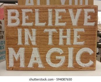 Believe in magic quote sign.