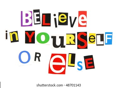 believe in yourself or else - a motivational threat