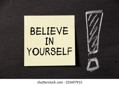 Believe In Yourself note with big exclamation mark.