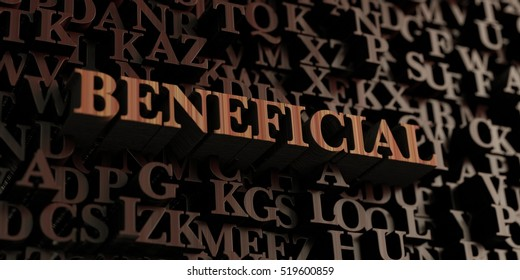 Beneficial - Wooden 3D rendered letters/message.  Can be used for an online banner ad or a print postcard.